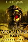 The Apocalypse Script (Nisirtu 1) - Samuel Fort