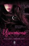 Ujawniona - P.C. Cast, Kristin Cast