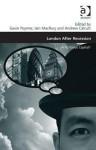 London After Recession: A Fictitious Capital?. Edited by Gavin Poynter, Iain Macrury and Andrew Calcutt - Gavin Poynter