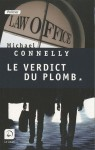 Le Verdict du plomb 1/2 - Michael Connelly, Robert Pépin