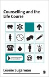 Counselling and the Life Course - Dr Leonie Sugarman