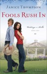 Fools Rush In - Janice Thompson