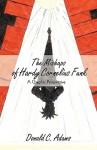 The Mishaps of Hardy Cornelius Funk: A Graphic Perspective - C. Adams Donald C. Adams