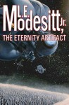 The Eternity Artifact - L.E. Modesitt Jr., L.E Modesitt