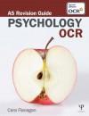 Revise OCR AS Psychology - Cara Flanagan