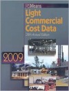 RS Means Light Commercial Cost Data 2009 - Robert J. Kuchta, Christopher Babbitt, Ted Baker, Robert A. Bastoni