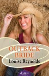 Outback Bride: Destiny Romance - Louise Reynolds