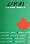 Zapiski kanadyjskie - Jacek Woźniakowski