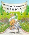Princess Chamomile's Garden - Hiawyn Oram, Susan Varley