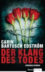 Der Klang des Todes - Carin Bartosch Edström