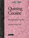 Quitting Cocaine: Your Personal Recovery Plan - Arnold M. Washton