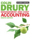 Management And Cost Accounting: Student Manual - Colin Drury