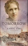 Ticket to Tomorrow: A Romance Mystery (A Fair to Remember Series #1) by Cox, Carol (2006) Paperback - Carol Cox