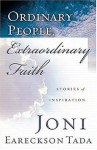 Ordinary People, Extraordinary Faith - Joni Eareckson Tada