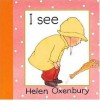 I See - Helen Oxenbury
