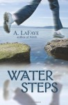 Water Steps - A. LaFaye