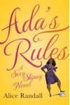 Ada's Rules: A Sexy Skinny Novel - Alice Randall