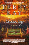 Shadow Song - Terry Kay