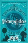 Newbury & Hobbes: The Executioner's Heart - George Mann