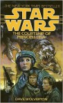 Star Wars: The Courtship of Princess Leia - Dave Wolverton