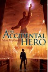 The Accidental Hero (Jack Blank Adventure) - Matt Myklusch