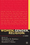 Women, Gender, Religion: A Reader - Rosamond C. Rodman, Elizabeth A. Castelli
