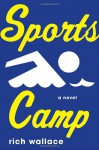Sports Camp - Rich Wallace