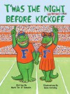 T'was the Night Before Kickoff - Mark Damohn