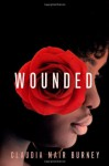 Wounded: A Love Story - Claudia Mair Burney