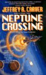 Neptune Crossing - Jeffrey A. Carver