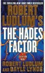 Robert Ludlums The Hades Factor - George Guidall, Robert Ludlum, Gayle Lynds