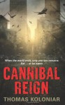 Cannibal Reign - Thomas Koloniar