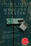 Mroczny zakątek - Katarzyna Kasterka, Gillian Flynn