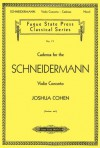 Cadenza For The Schneidermann Violin Concerto (Fugue State Press Classical) - Joshua Cohen