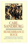 Remembrance Rock - Carl Sandburg