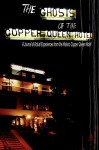 The Ghosts of the Copper Queen Hotel - Jean Nolan Krygelski, Michael Nolan