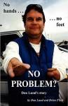 No Hands, No Feet, No Problem ? - Don Lund, Brian Fleck