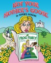 Not Your Mother's Goose - Topher Goggin, Rick D. Cunningham