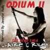 Odium II: The Dead Saga - Claire C. Riley, Jennifer Reilly