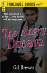 The Angry Dream - Gil Brewer