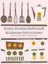 Recettes de Cuisine Traditionnelle de Galantines, Pâtés et Terrines (Les recettes d'Auguste Escoffier) (French Edition) - Auguste Escoffier, Pierre-Emmanuel Malissin