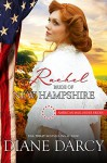Rachel: Bride of New Hampshire (American Mail-Order Brides Series Book 9) - Diane Darcy