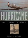 Hurricane: The Illustrated Story - Philip Birtles
