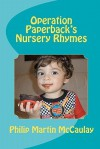 Operation Paperback's Nursery Rhymes - Philip Martin McCaulay