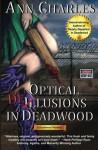 Optical Delusions in Deadwood (Deadwood Humorous Mystery) (Volume 2) - Ann Charles
