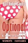 Bathing Suits Optional - La Marchesa