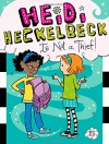 Heidi Heckelbeck Is Not a Thief! - Wanda Coven, Priscilla Burris