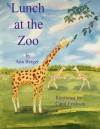 Lunch at the Zoo - Ann Berger, Carol Erickson