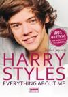 Harry Styles: Everything about me - Louisa Jepson, Eleonora Cadelli, Elena Cantoni, Maria Luigia Di Nisio