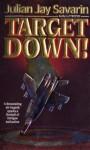 Target Down - Julian Jay Savarin